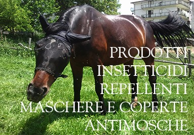 Repellenti, insetticidi, maschere antimosche